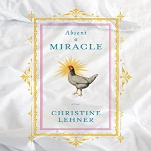 Absent a Miracle Audiobook