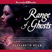 Range of Ghosts: The Eternal Sky, Book 1 | Elizabeth Bear
