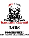 IWC-Lab: Weaponizing PowerShell 101: Port scanner and Banner grabber