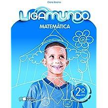 Ligamundo. Matemática - 2º Ano