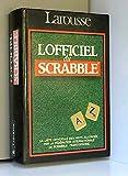 L'Officiel du Scrabble : Le compagnon des jeux de lettres