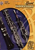Band Expressions, Book One Student Edition, Robert W. Smith and Susan L. Smith, 0757918018