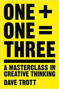 Book One Plus One Equals Three: A Masterclass in Creative Thinking