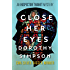 Close Her Eyes (The Inspector Thanet Mysteries)