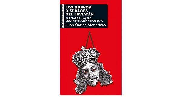 DISFRACES DEL LEVIATAN: Juan Carlos Monedero Fernández ...