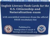 English test cards for the U.S. Citizenship naturalization and the American civics exam with all official assembled sentences and vocabulary required by USCIS.