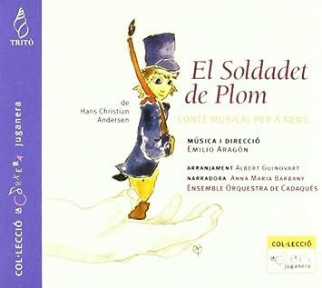 Aragon: El Soldadet De Plom ; Barbany, Ensemble Orquestra De ...