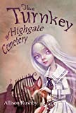 img - for The Turnkey of Highgate Cemetery book / textbook / text book