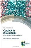 Catalysis in Ionic Liquids, , 1849736030