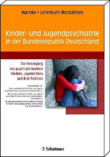 Kinder- und Jugendpsychiatrie und Psychotherapie in Deutschland: Die Versorgung von psychisch kranken Kindern, Jugendlichen und ihrer Familien. ... Psychosomatik und Psychotherapie e.V. l