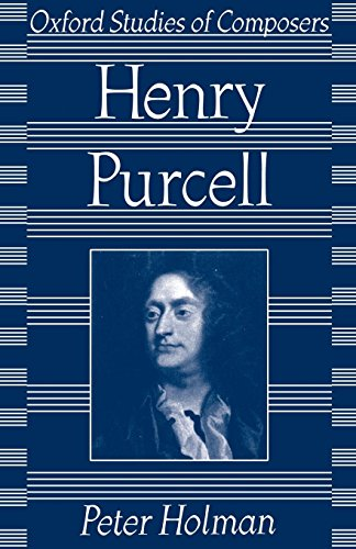 Henry Purcell (Oxford Studies of Composers) by Oxford University Press