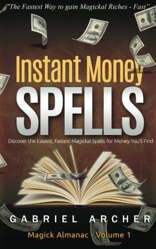 Money Spells - Instant Money Spells - Money Magick that works! Easy spells for beginners learning money magick