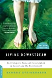 Living Downstream, Sandra Steingraber, 0306818698