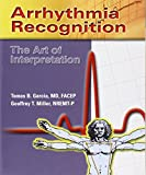 img - for Arrhythmia Recognition: The Art Of Interpretation book / textbook / text book