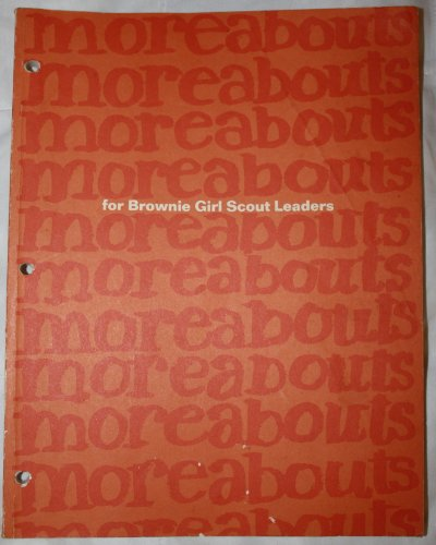 Moreabouts for Brownie Girl Scout Leaders