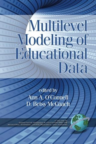 Multilevel Modeling of Educational Data (Quantitative Methods in Education and the Behavioral Science)