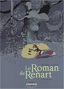 Le Roman de Renart, Tome 2 : Le puits par Mathis
