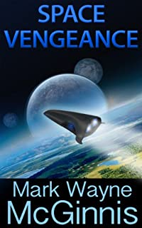 Space Vengeance by Mark Wayne McGinnis ebook deal