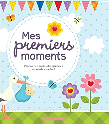Lire en ligne Mes premiers moments pdf epub