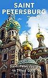 Saint Petersburg Travel Guide (Unanchor) - St Petersburg in Three Days