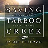 Saving Tarboo Creek: One Familys Quest to Heal the Land