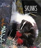 Living Wild: Skunks, Melissa Gish, 0898128439