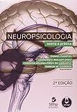 Neuropsicologia. Teoria e Prática - 8582710550