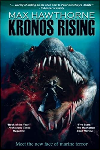 Kronos Rising: After 65 million years, the worlds greatest predator is back.: 1: Amazon.es: Max Hawthorne: Libros en idiomas extranjeros