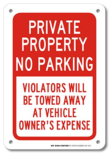 Private Property No Parking Sign- 10