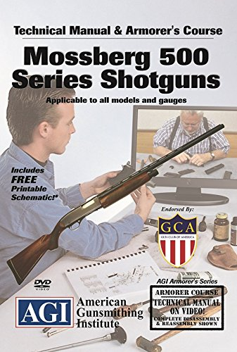 American Gunsmithing Institute Armorer's Course Video on DVD for Mossberg 500 Series Shotguns - Technical Instructions for Disassembly, Cleaning, Reassembly and More from American Gunsmithing Institute