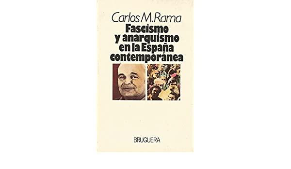 Fascismo Y Anarquismo En La España Contemporánea: Amazon.es ...