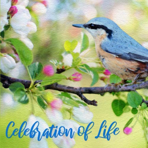 Celebration of Life: Blue Bird Guest Book - Flower Garden and Nature Themed Guestbook for Funeral or Memorial Service - Keepsake Sign In Registry ... Email, Name and Address - Square Size - Garden Guest Book