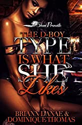 The D-Boy Type is What She Likes