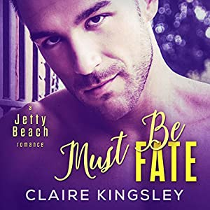 Must Be Fate Audiobook