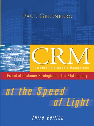 Download CRM at the Speed of Light, Third Edition: Essential Customer Strategies for the 21st Century Pdf