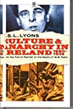 Culture and Anarchy in Ireland, 1890-1939, Lyons, Francis S., 0192851217