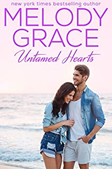 Untamed Hearts (A Beachwood Bay Love Story Book 3) by [Grace, Melody]