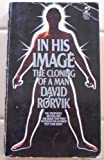 In His Image, David Rorvik, 0671824112