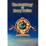 The Sociology of Harry Potter: 22 Enchanting Essays on the Wizarding World
