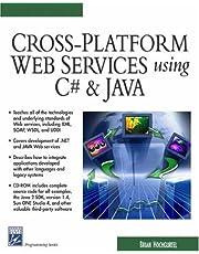Cross-Platform Web Services Using C# & JAVA