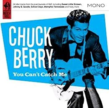 Amazon | You Can't Catch Me | Chuck Berry | R&B | 音楽