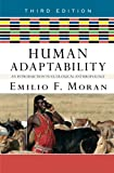 Human Adaptability: An Introduction to Ecological Anthropology, Emilio F. Moran, 0813343674