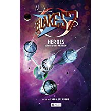 Blake's 7: Heroes: A Short Story Anthology