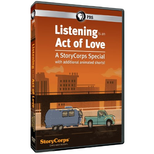 Listening Is an Act of Love: Sto...
