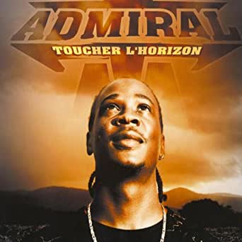 Toucher L Horizon By Admiral T On Amazon Music Amazon Com