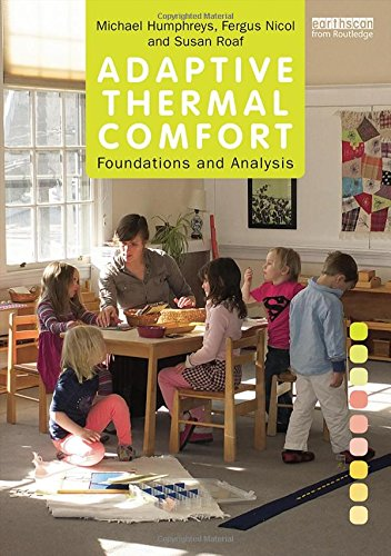 Adaptive Thermal Comfort: Foundations and - Thermal Comfort