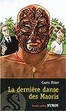 La dernière danse des Maoris par Férey