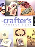 Crafter's Project Book, Mary Ann Hall, 1564965945