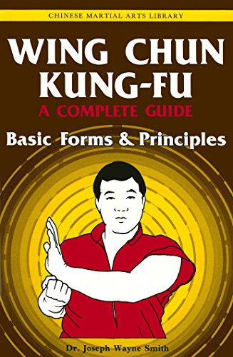 Wing Chun Kung-fu Volume 1: Basic Forms & Principles (Chinese Martial Arts Library)