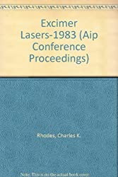 Excimer Lasers-1983 (AIP Conference Proceedings)